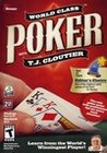 World Class Poker with T.J. Cloutier